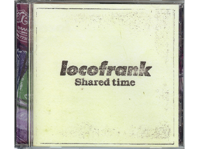 locofrank [ Shared time ] J-Rock Album CD